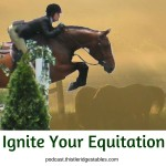 Ignite Your Equitation